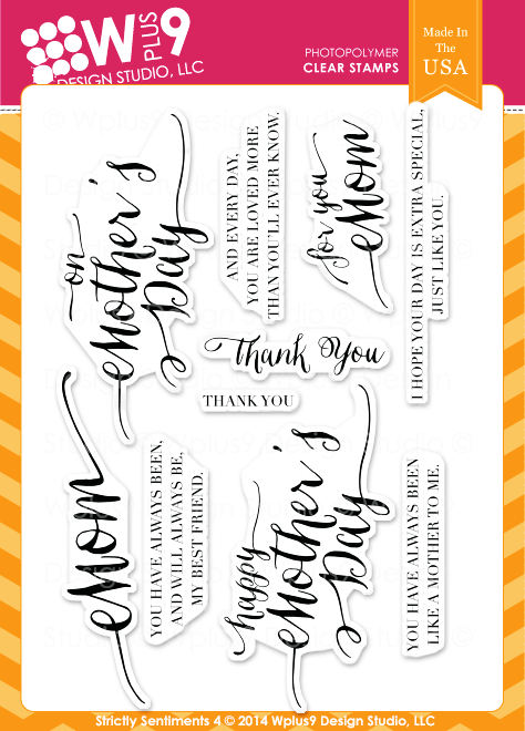 Wplus9 Strictly Sentiments 4 Stamps