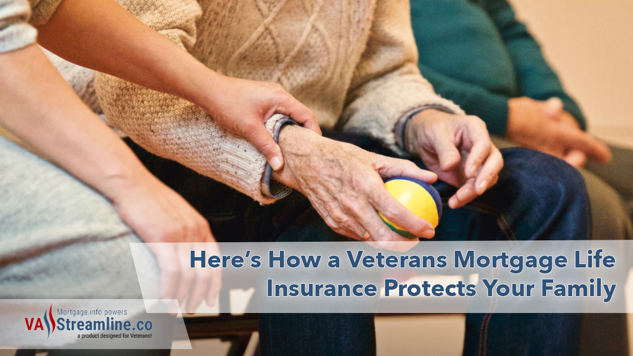 Here's How a Veterans Mortgage Life Insurance Protects ...