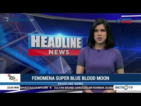 LIVE: Detik-detik Terjadinya Super Blue Blood Moon Tiap 150 Tahun Sekali