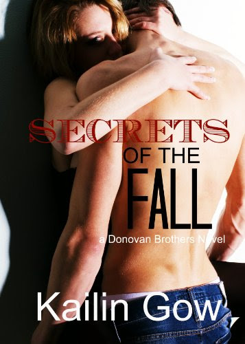 Secrets of the Fall (Donovan Brothers #2: A Loving Summer Novel) (Loving Summer Series/Donovan Brothers) by Kailin Gow