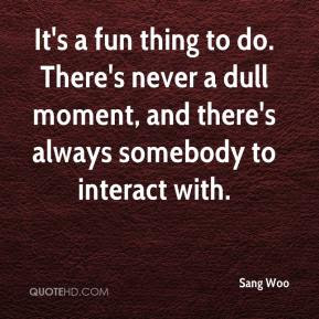 Sang Woo Quotes Quotehd