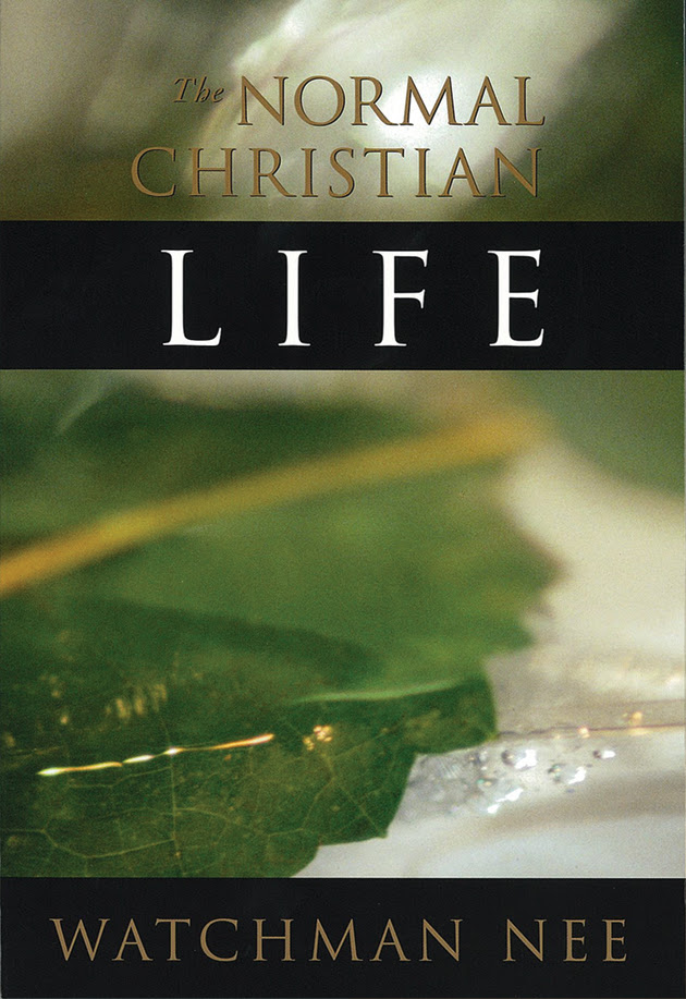 15 Favorite Quotes From The Normal Christian Life By Watchman Nee