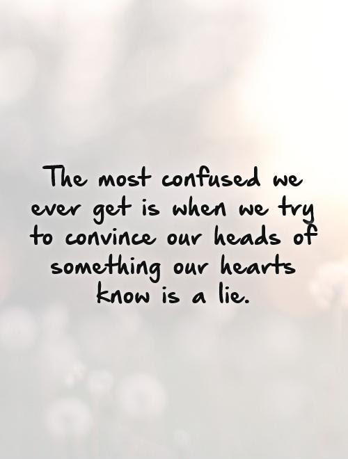 Confused Love Quotes Sayings Confused Love Picture Quotes
