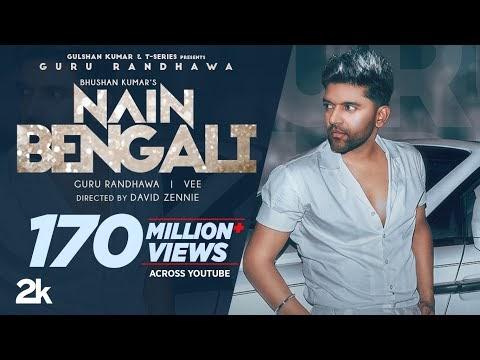 नैन बंगाली: Guru Randhawa: Nain Bengali (Official Lyrics) David Zennie | Vee | Bhushan Kumar