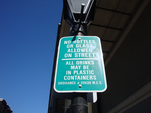 This sign was all over the French Quarter