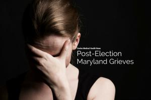 Maryland Grieves: Post-Election Depression - Evolve Direct ...