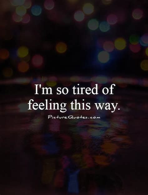 Im So Tired Of Being Lonely Quotes