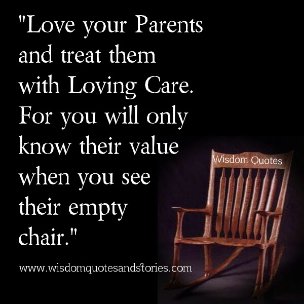 Love Your Parents Wisdom Quotes Stories