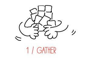 1 - Gather