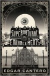 The Supernatural Enhancements - Edgar Cantero