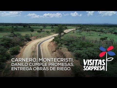 Carnero, Montecristi Danilo cumple promesa, entrega obras de riego