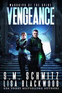 Vengeance by S.M. Schmidt and Lisa Blackwood