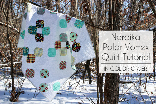 Nordika Polar Vortex Quilt Tutorial - In Color Order