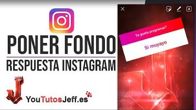 Poner Fondo al Compartir Respuesta en Instagram - Trucos Instagram
