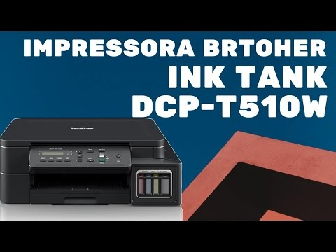 Brother DCP-T510W - Analisando a Impressora Brother EcoTank