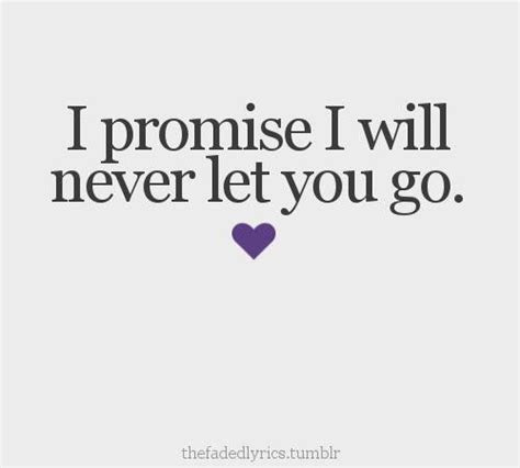 Quotes Never Let You Go