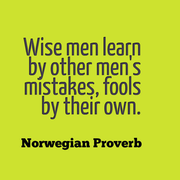 Norwegian Proverb About Wise Men And Fools Awesome Quotes About Life