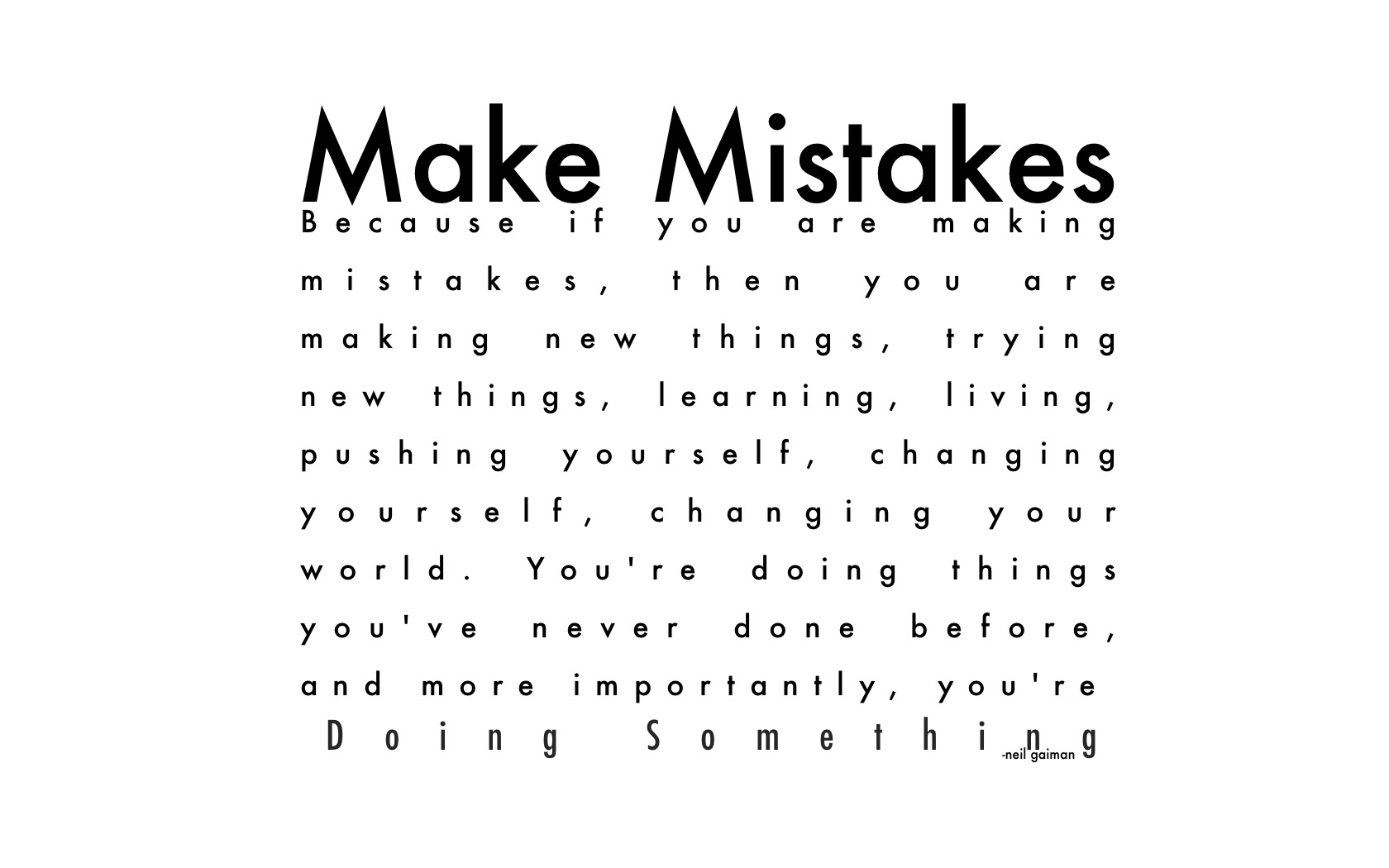Quotes About We Make Mistakes 172 Quotes