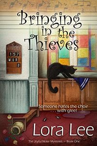 Bringing in the Thieves by Lora Lee