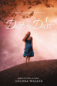 Title: Dust to Dust, Author: Melissa Walker