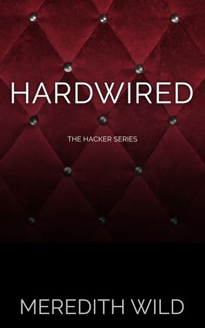 good choice reading review hardwired by meredith wild. Black Bedroom Furniture Sets. Home Design Ideas