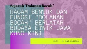 Jaringan Kampung Nusantara Ragam Bentuk Dan Fungsi Dolanan Bocah Berlatar Budaya Etnik Jawa Kuno Kini