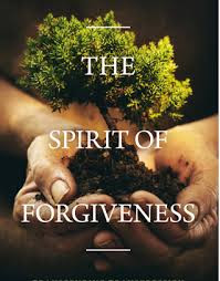 spirit of forgivness