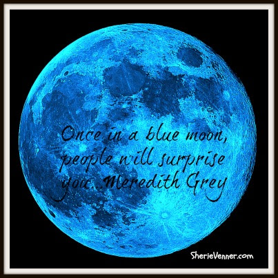Quotes About Blue Moon 81 Quotes
