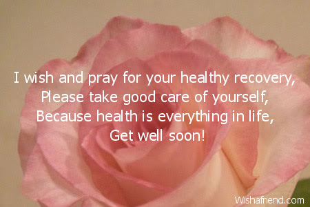 I Wish And Pray For Your Get Well Soon Card Message