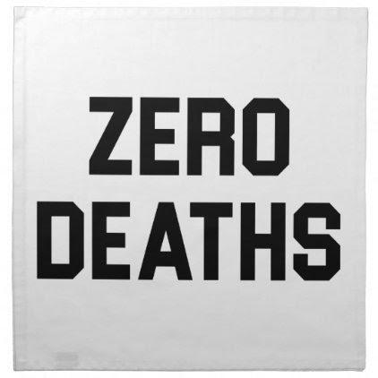Zero Deaths Napkin