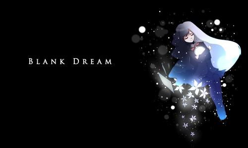 A BLANK DREAM -