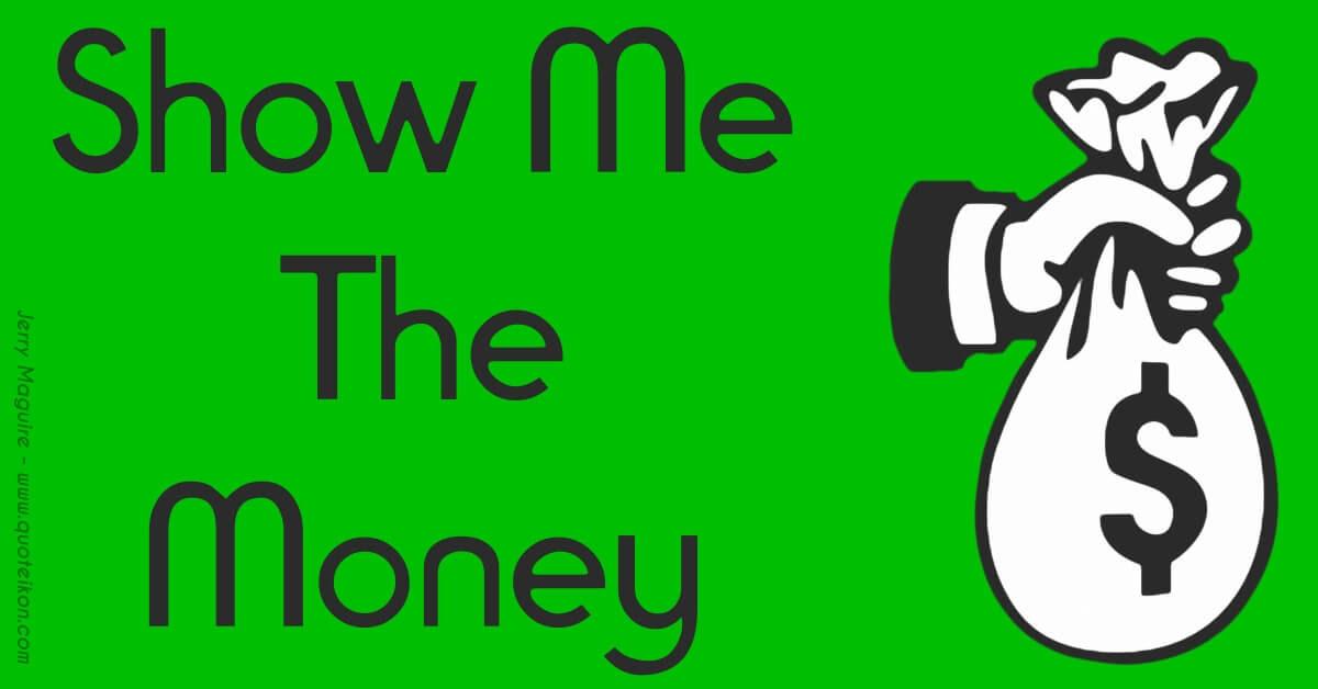 show-me-the-money.jpg (1200×628)