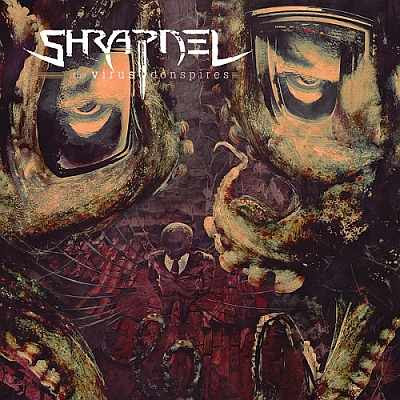 Shrapnel - The Virus Conspires