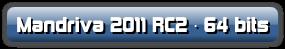 Mandriva 2011 RC2 · 64 bits