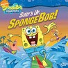 Surf's Up, SpongeBob!