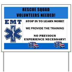 EMT Rescue Squad Yard Sign