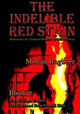 The Indelible Red Stain Book 2