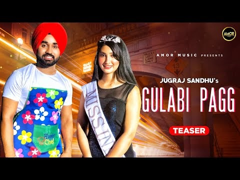 Gulabi Pagg ( Teaser) Jugraj Sandhu Ft. Isha Sharma | The Boss | Latest Punjabi Songs 2020 | Amor