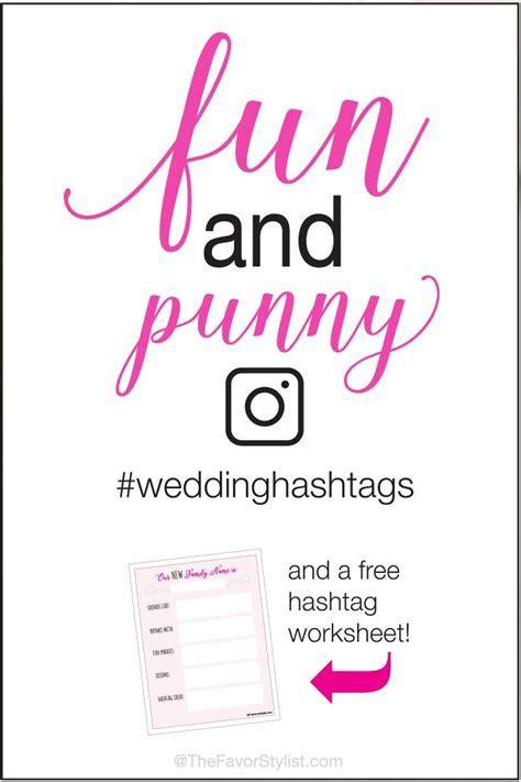 Best 25  Funny wedding hashtags ideas on Pinterest   DIY