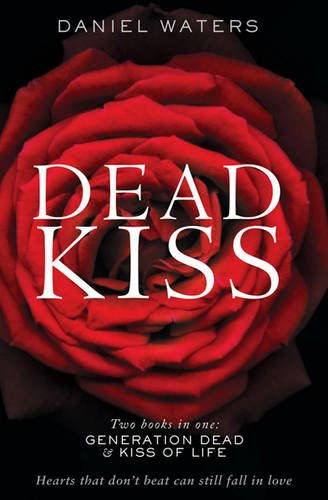 DEAD KISS: Generation Dead & Kiss of Life