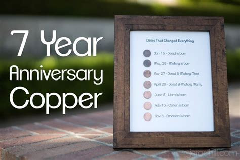 7 Year Anniversary Present Copper Project   Anniversary