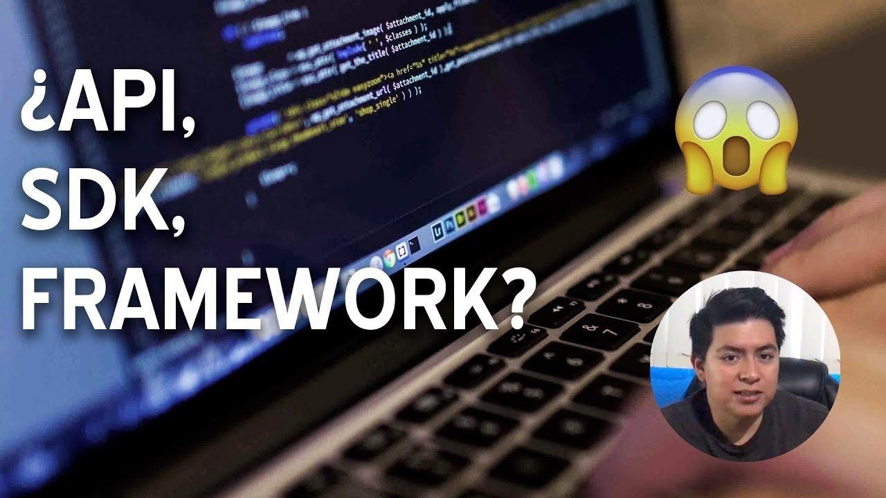Diferencia entre API, SDK y Framework