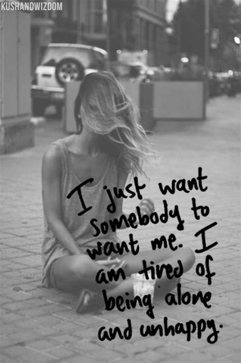 Im Tired Of Being Alone Quotes