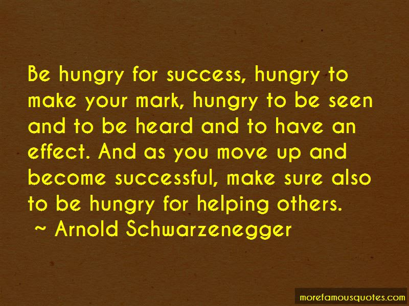 Success Hungry Quotes Top 26 Quotes About Success Hungry From
