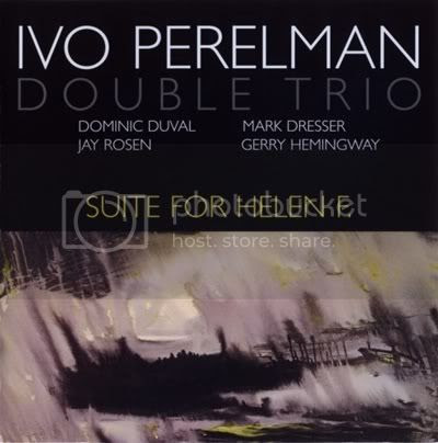 Ivo Perelman Double Trio - Suite For Helen F. (2 CDs Set) (FLAC) - 2003