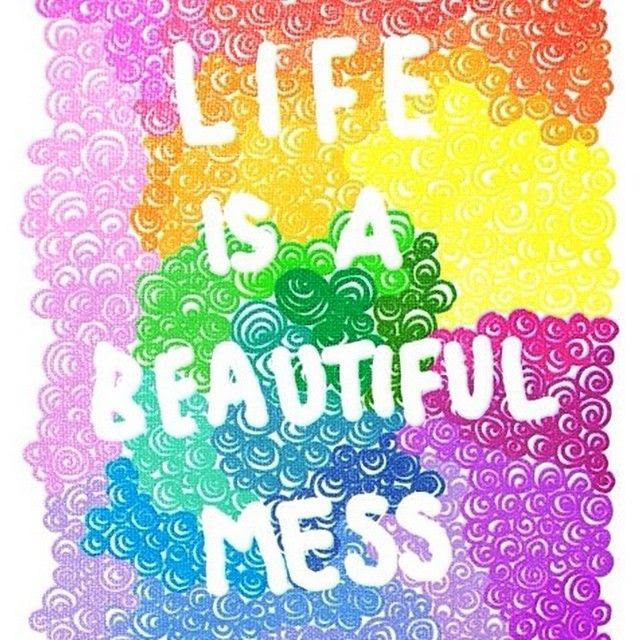 Life Is A Beautiful Mess Pictures Photos And Images For Facebook