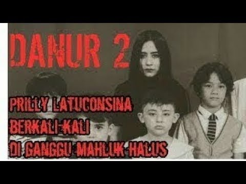 Hot Danur Maddah Prilly Latuconsina full Movie , Video ...