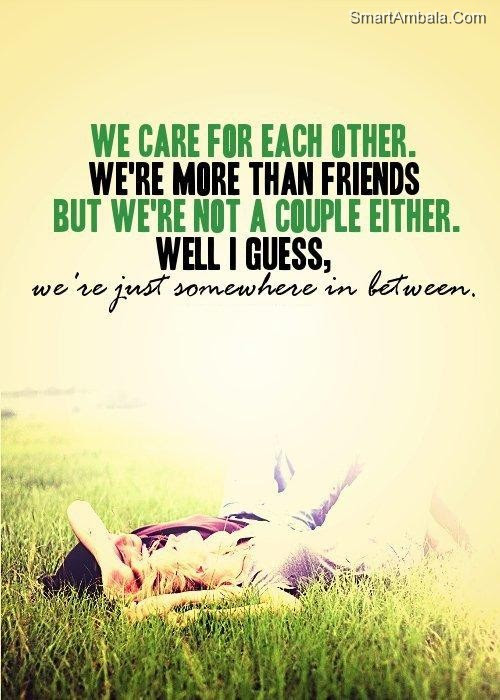 We Care For Each Otherswere More Then Friend Best Friend Quote