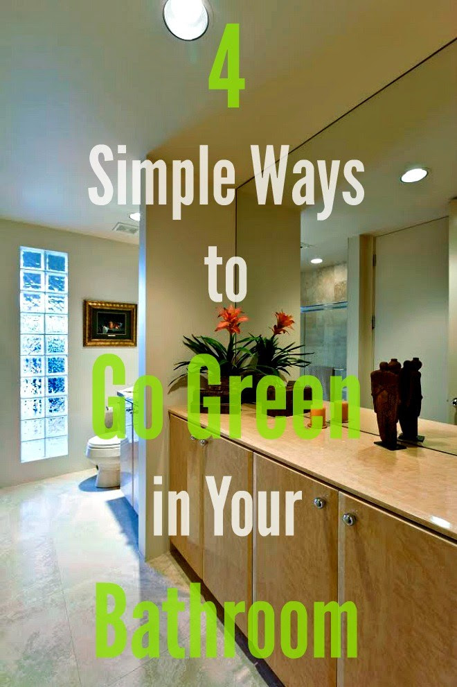 4 Simple Ways to Go Green in Your Bathroom