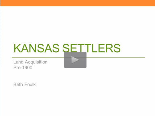 Kansas Settlers - Pioneers Settling Prior to 1900